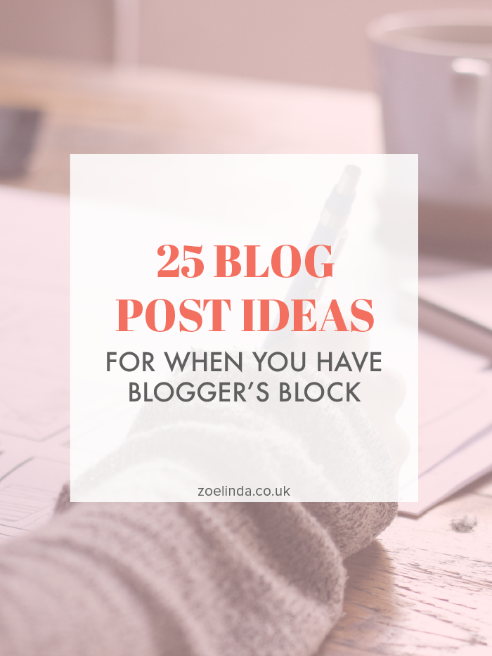 25 Blog Post Ideas For When You Have Blogger's Block | Struggling to come up with new blog post ideas? I've got a whole host of inspiration for you. Click through to see my ultimate guide to article ideas for bloggers!