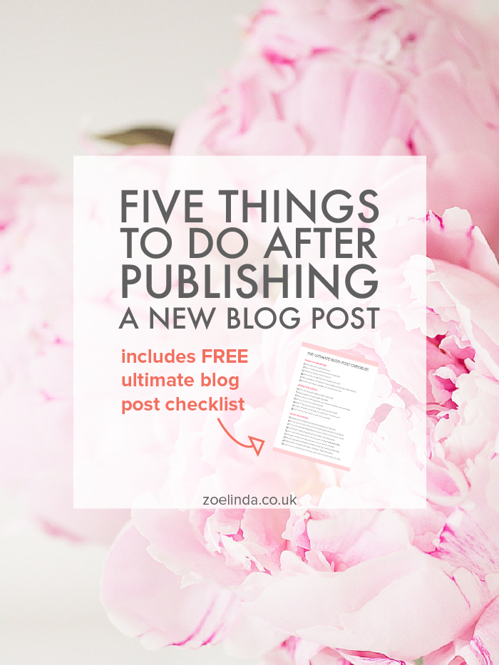 Five Things To Do After Publishing A New Blog Post PLUS Free Blog Post Checklist | It feels so exciting when you've published a new blog post but the work isn't over yet. There are a few things you can do to help promote your blog a little further. Click through to find out what and get your free blog post checklist! This guide is perfect for beginning bloggers, creative entrepreneurs and small business owners.
