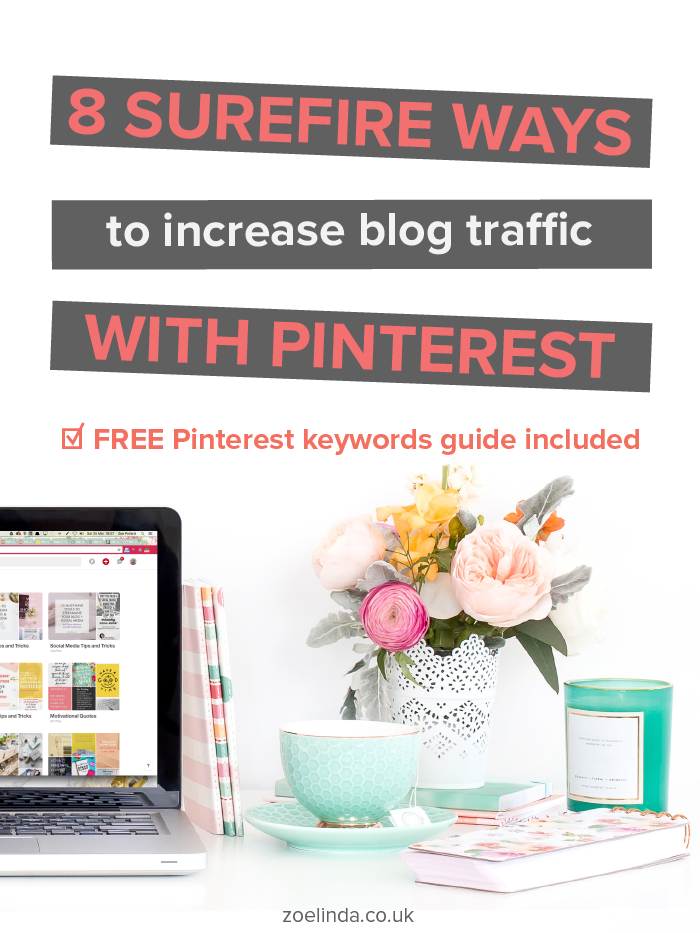 8 Surefire Ways To Increase Blog Traffic With Pinterest | Pinterest can be such a tricky beast to master but it can be an unrivalled source of traffic to your blog. Click through to learn how to promote your blog, increase your Pinterest followers, and ultimately increase your blog traffic with Pinterest! This guide is prefect for new and seasoned bloggers as well as online entrepreneurs who want to learn more about social media marketing!