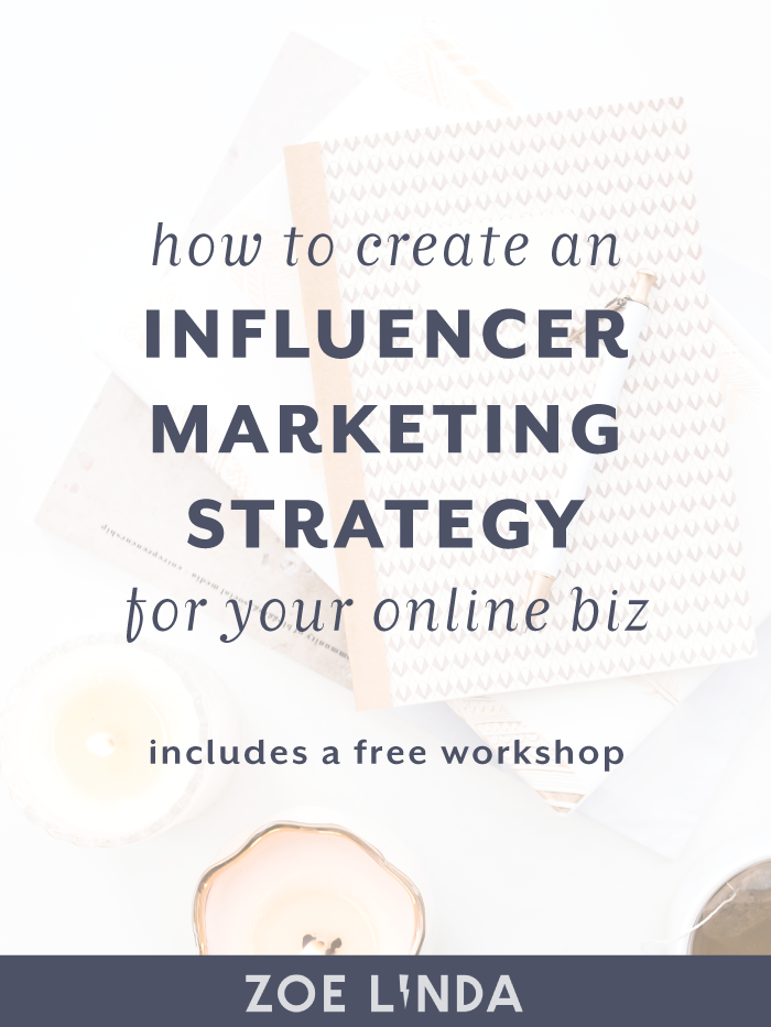How To Create An Influencer Marketing Strategy For Your Online Business | Influencer marketing has grown tremendously over the past few years yet still so many small business owners aren't utilising this strategy. As an online business owner, you can be creating your own outreach marketing strategy through JV webinars, affiliate marketing programs, or guest posting. Click through to learn more and sign up to my free influencer marketing workshop!