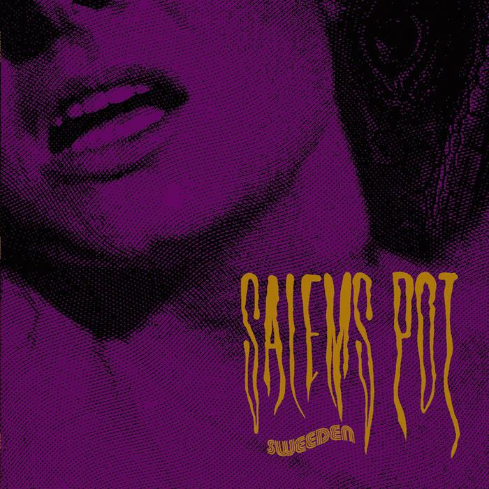 Salem's Pot - Sweeden