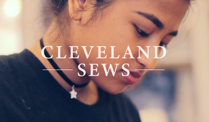 Cosmic Bobbins Foundation: Cleveland Sews –   Promotional Video