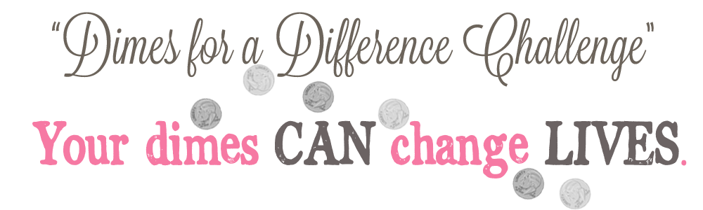 Dimes for a Difference Challenge