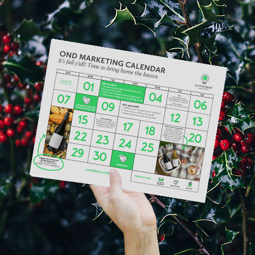 NEW!! 2018 OND Marketing Kit  WINERIES  Everything you need to crush it this Oct, Nov, Dec.