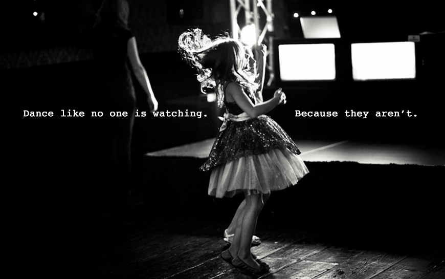 Dance-like-no-one-is-watching