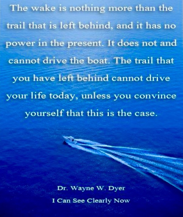 Dr. Wayne Dyer - I can see clearly now
