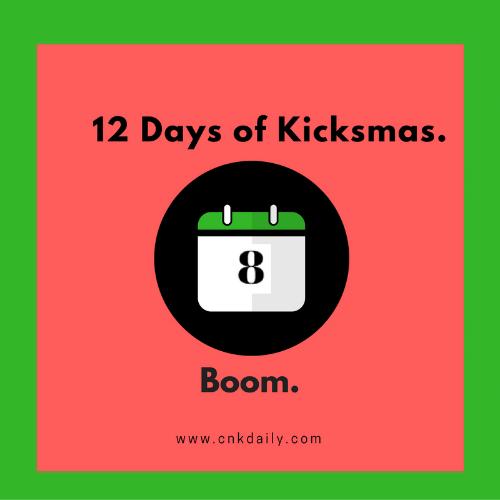 CNK-12-Days-Kicksmas-Day8