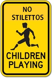 No Stilettos Sign