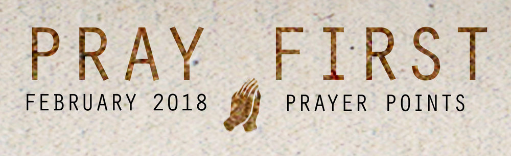 PRAY FIRST Feb 2018 title.jpg