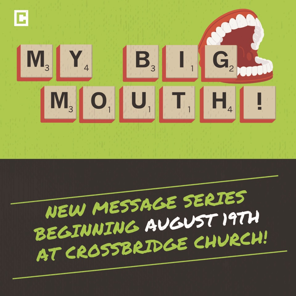 NEW SERMON SERIES | AUGUST 19    OPEN MOUTH... INSERT FOOT Don't we all wish we could avoid that scenario?  Our words can get us into all kinds of trouble, but can also be a blessing to others!  Join us on Sunday, August 19th, as we get to the heart behind our communication struggles.