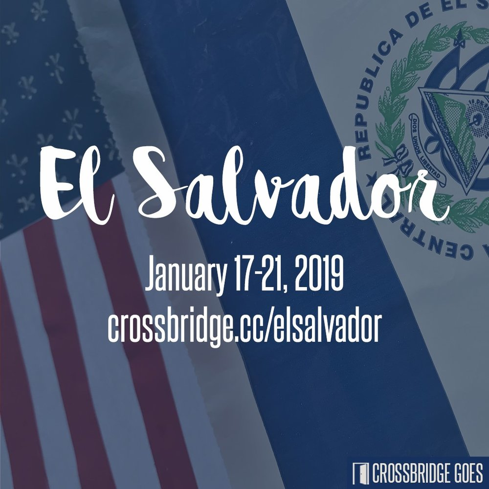CB GOES TO EL SALVADOR | JAN 17-21   Crossbridge is GOING to El Salvador to work with Shalom Children's Home. This is a great opportunity to take your next step in living on Mission by taking the GOOD NEWS of Jesus to the nations. For more information and to register, please visit  crossbridge.cc/elsalvador .
