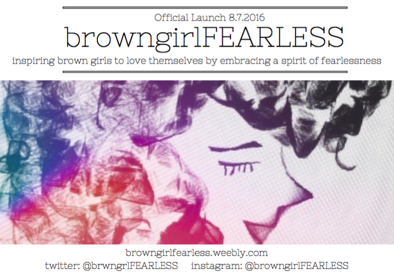 Check out  Browngirlfearless.weebly.com  - A new outlet for woman of color discussing how to be fearless -- I'm a feature blogger along with a lot of beauty other ladies!