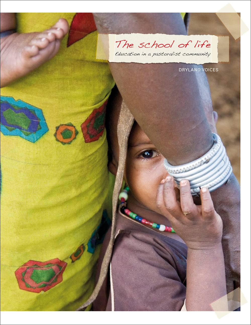 The School of Life: Education in a Pastoralist Community