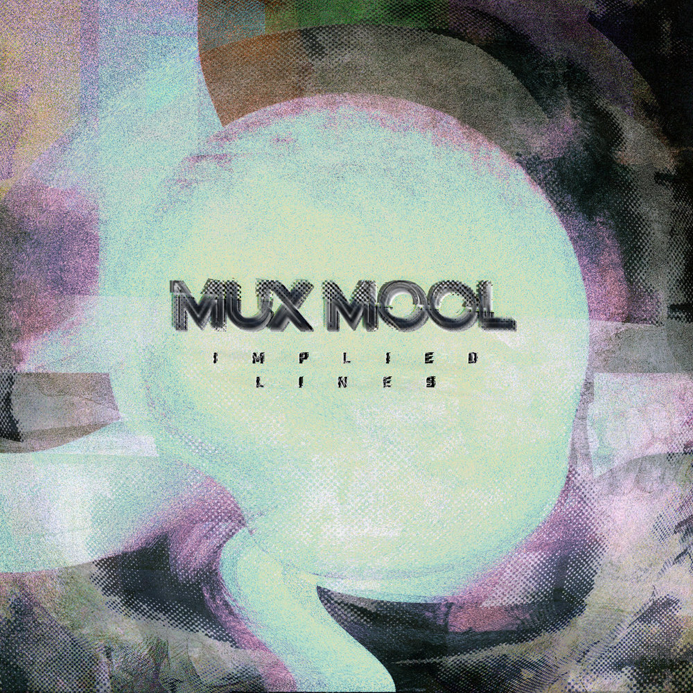 IMPLIED LINES (DELUXE) MUX MOOL