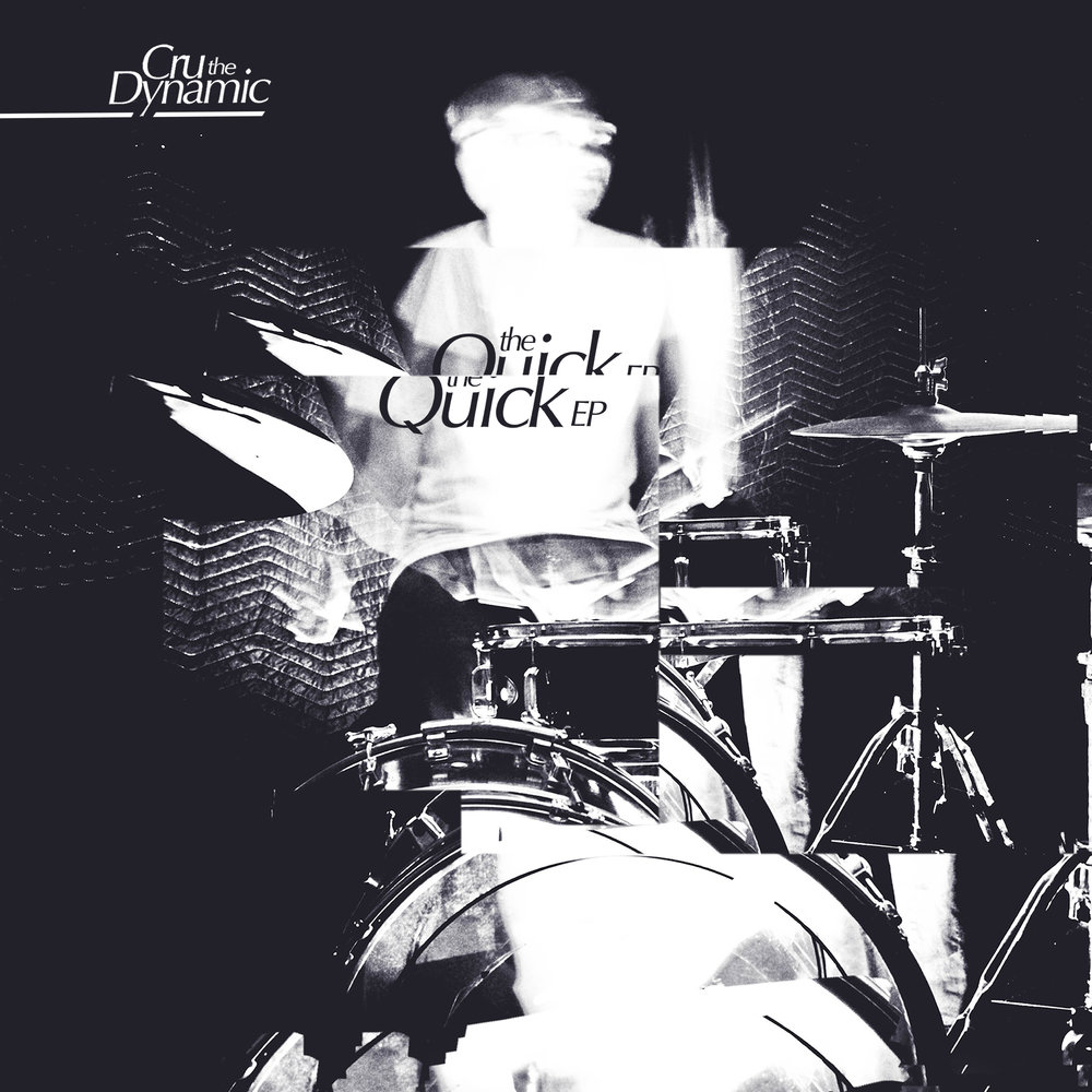Cru The Dynamic - The Quick EP Cover_9717.jpg