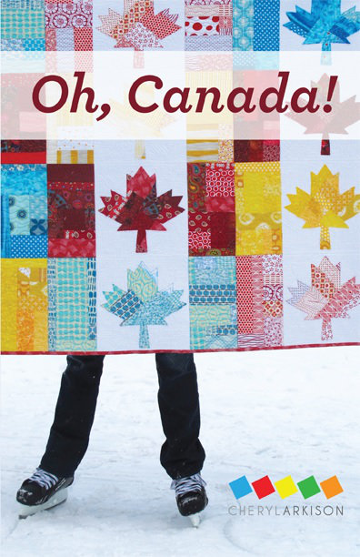 'Oh Canada' Quilt Pattern by Calgary's Cheryl Arkison. Ask for this pattern at your local quilt shop, or go to: cherylarkison.com etsy.com/ca/shop/CherylArkison