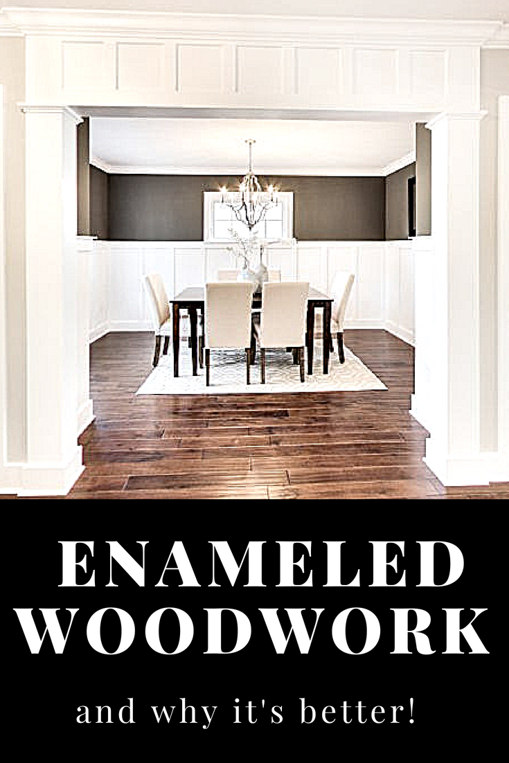 What is enameled woodwork and why it is better!