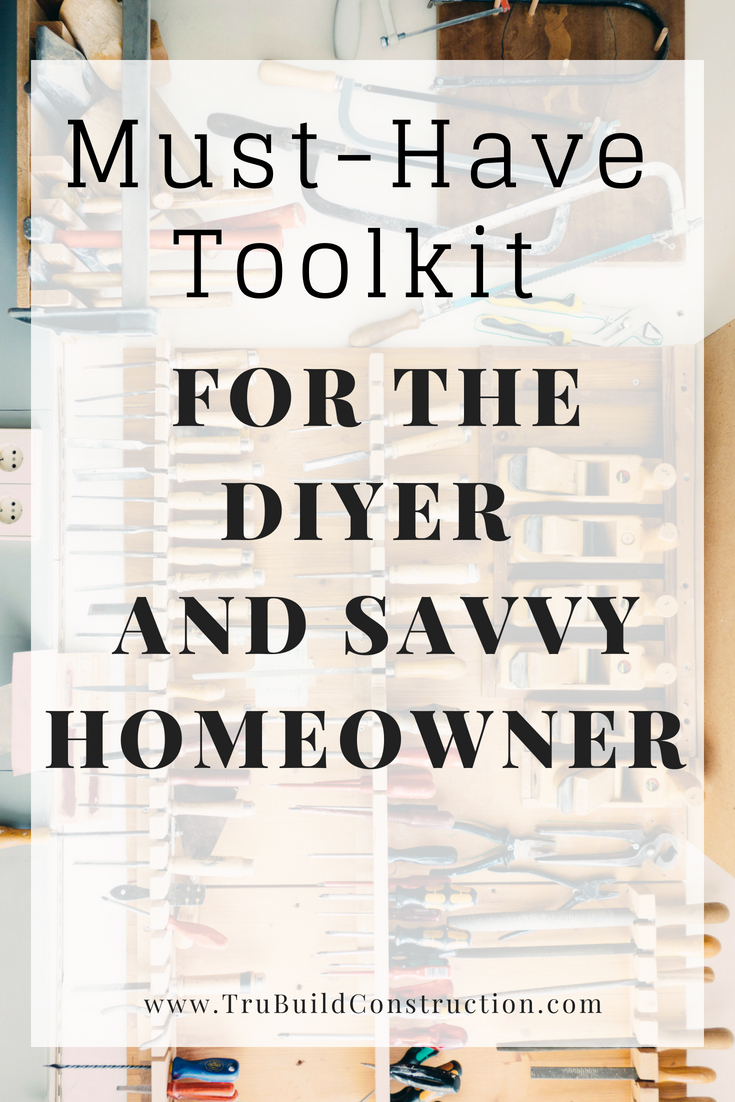 Must-have Toolkit for the DIYer and Savvy Homeowner - for anyone with DIY dreams or home maintenance in their future, these are the must-have tools for the job!