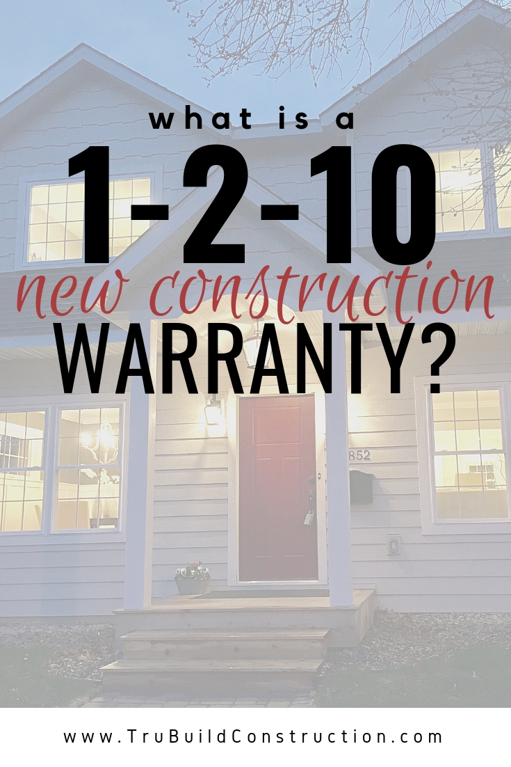 1-2-10 New Construction Warranty Information