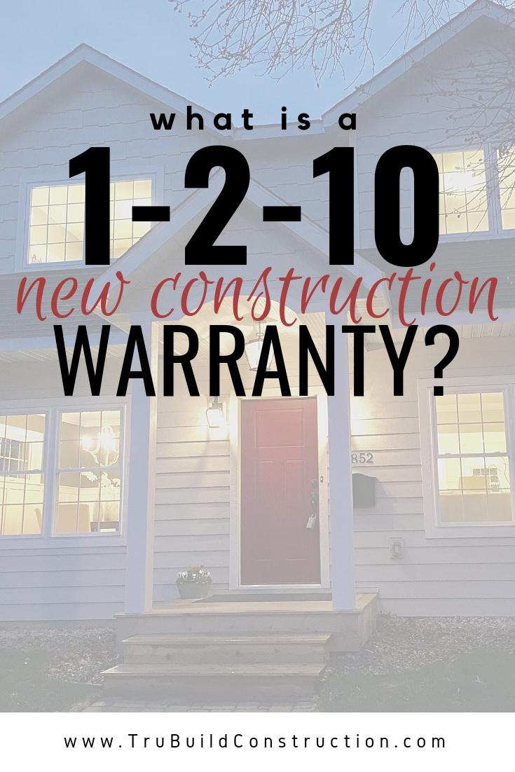 1-2-10 New Construction Warranty Information