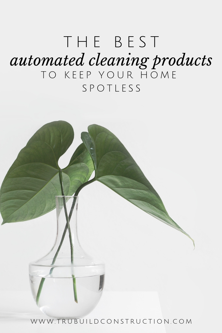 The 12 Best Automated Cleaning Products to Keep Your Home Spotless