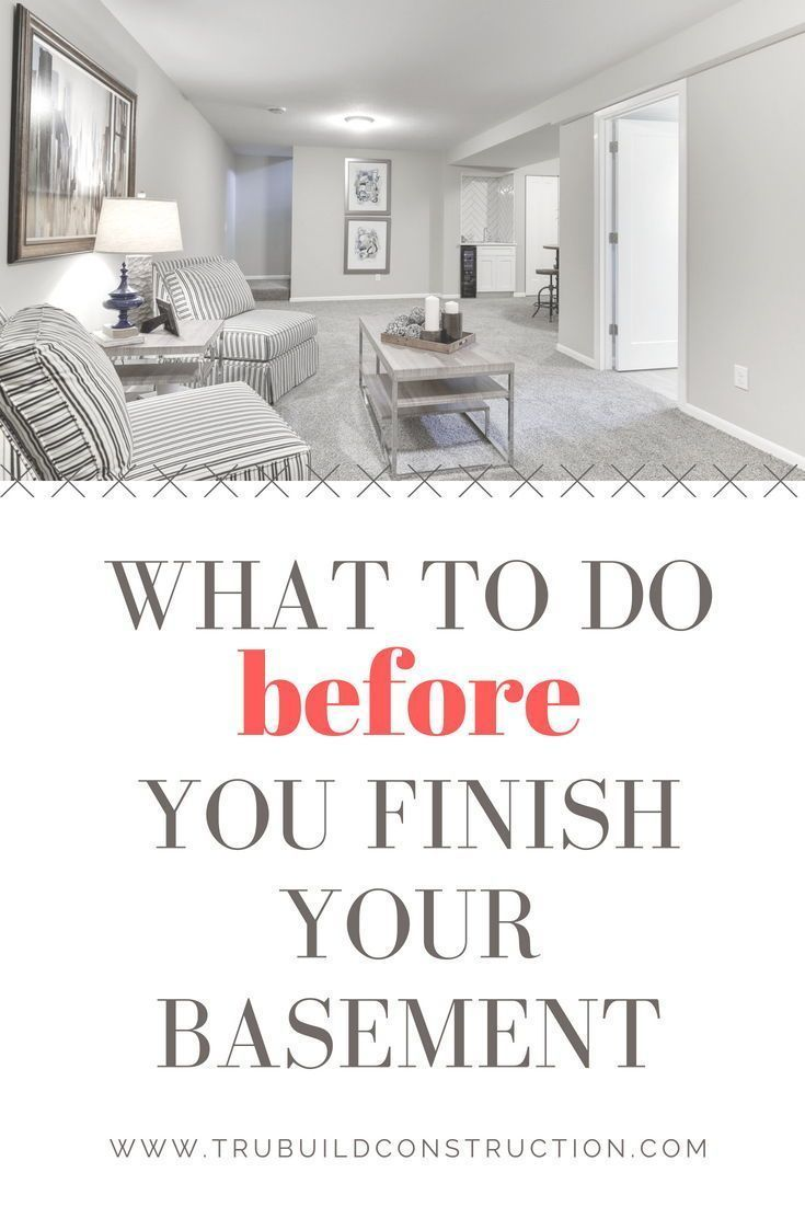 What to do Before You Finish Your Basement