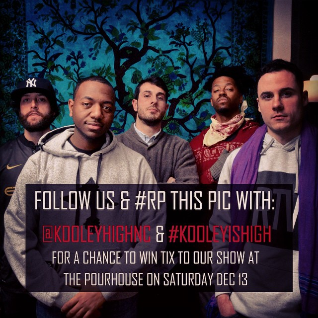 Follow the rules and win tix to the show. Contest ends at 10pm tomorrow night. #kooleyhigh #raleigh #shows #hiphop