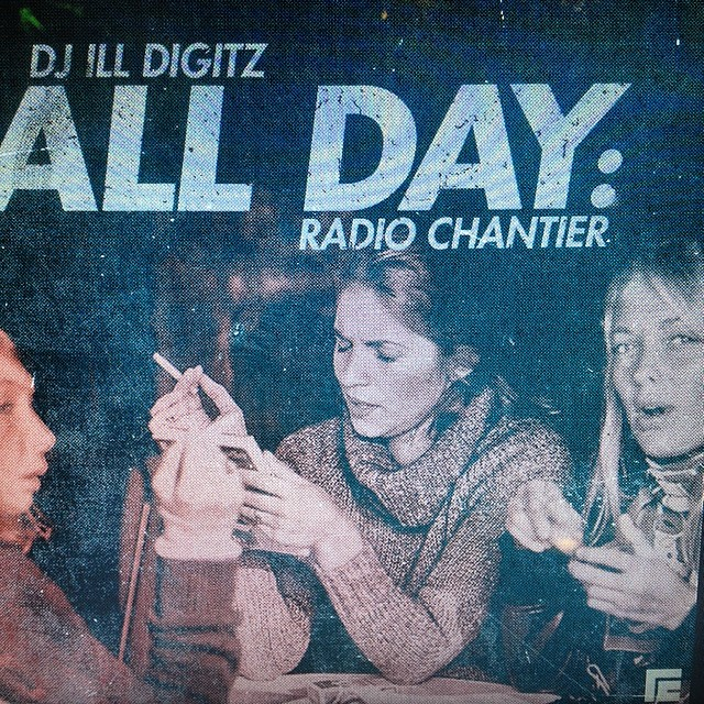 ALL DAY - Radio Chantier http://www.radiochantier.com/Kooley-high-presents-all-day-radio-Chantier-mixed-by-Dj-ill-digitz/