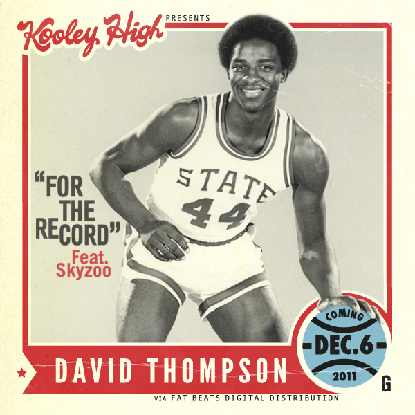 breathe-easy-live-free: Kooley High — For The Record ft. Skyzoo Kooley High's new project, David Thompson, coming Dec. 6th, 2011 via Fat Beats Digital. NEW MUSIC DOWNLOAD.