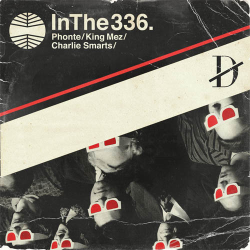In the 336 with Phonte, King Mez, and Charlie Smarts presented by The Dropouts