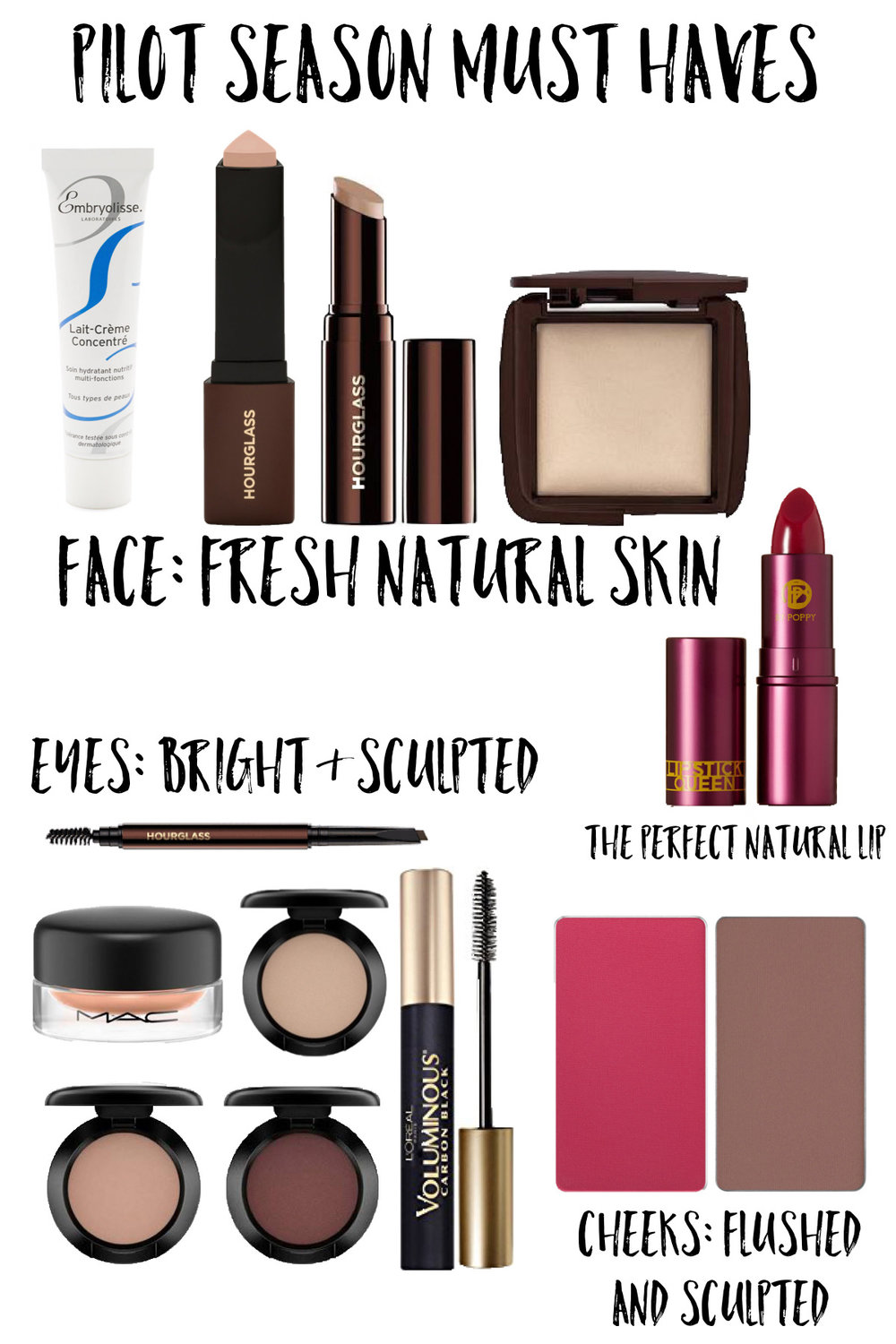 My Pilot Season must-haves for a natural, sculpted face!