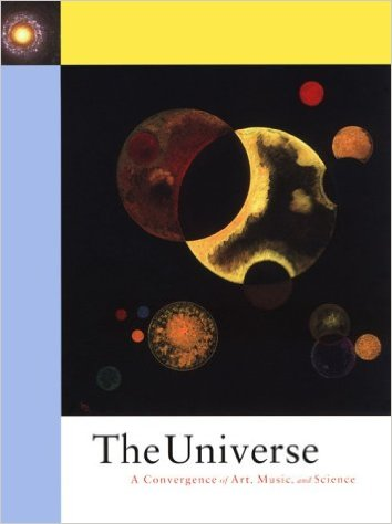 The Universe: a Convergence of Art, Music, and Science