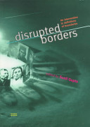Disrupted Borders: An Intervention in Definitions of Boundaries