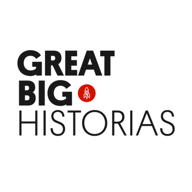 GREAT BIG HISTORIAS