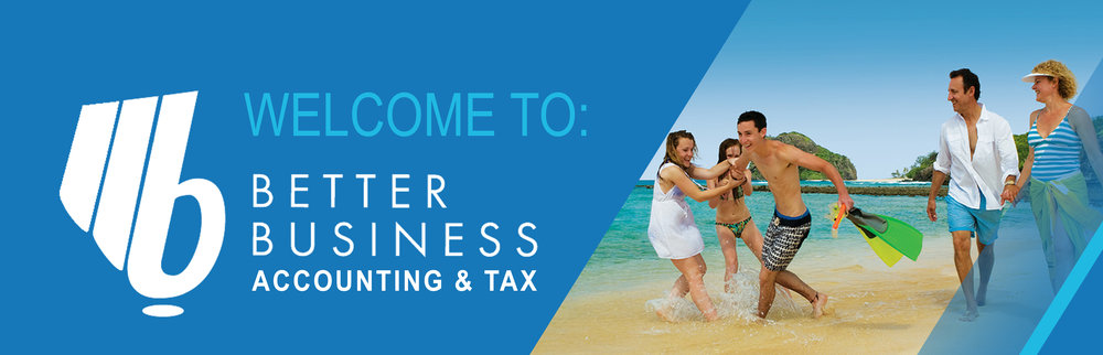 WELCOME TO BETTER BUSINESS ACCOUNTING & TAX