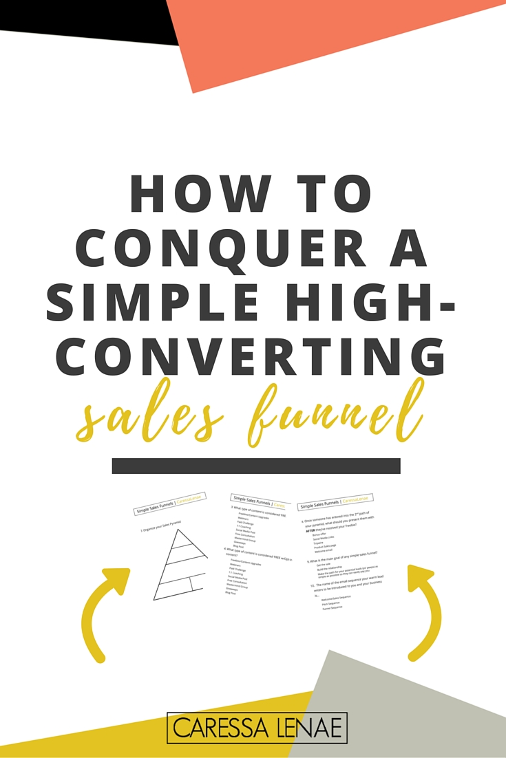 Struggling with creating your sales funnel? Unsure of what a sales funnel is and how to use to use it to turn leads into sales? Conquer your worries today and build you simple and high converting funnel now! Don't forget your free PDF download. via @CaressaLenae