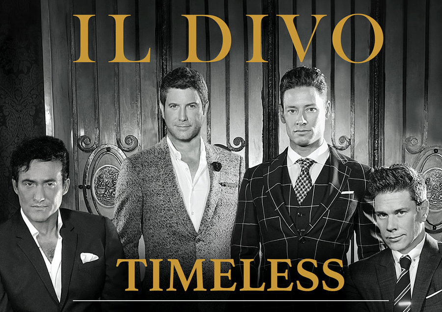 IL DIVO - Timeless 15th Anniversary Tour — YOU ARE SPECIAL - Events AG