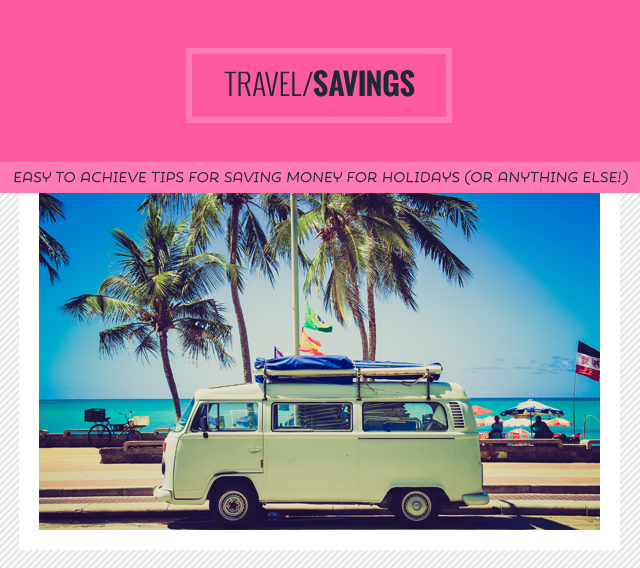 Kitty & Buck | Easy Budget Tips to Save for a Vacation