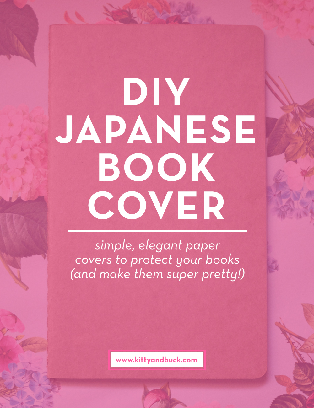 Click through to get the full DIY on these amazing Japanese book covers. No sticking or damage to your book required! It's an elegant foldig technique that is used in Japan to protect your books (and make them super pretty at the same time!) | DIY by Kitty & Buck