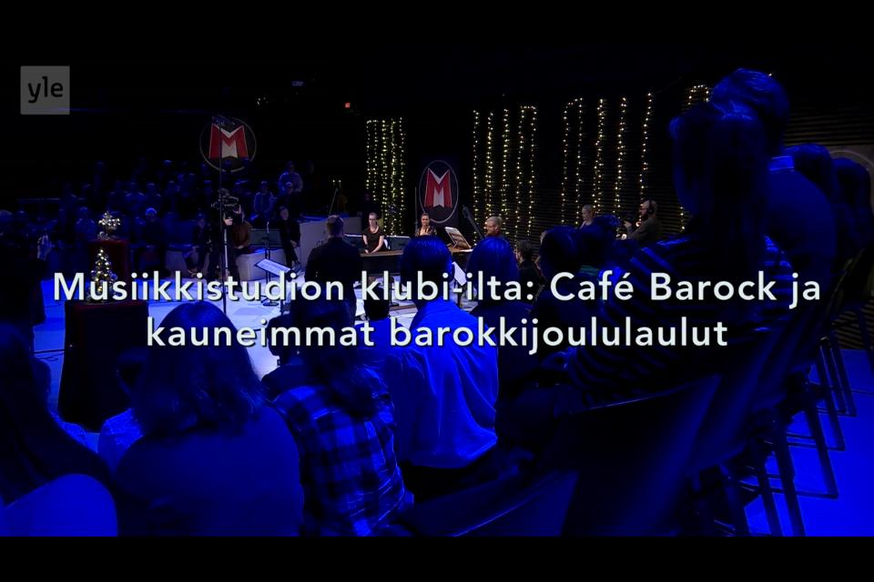 YLEn Musiikkitalon klubi-ilta: Kauneimmat barokkijoululaulut   David Hackston, Jussi Salonen ja Ensemble Nylandia (Sini Vahervuo, Kaisa Ruotsalainen, Mikko Ikäheimo, Jugi Rautasalo ja Matias Häkkinen).
