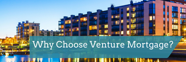 Why Choose Venture Mortgage?