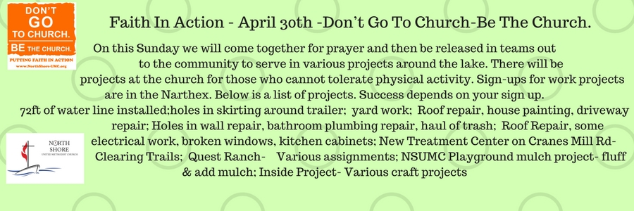 Faith In Action is April 30th -Don't Go To Church-Be The Church. On this Sunday we will come together%2.jpg