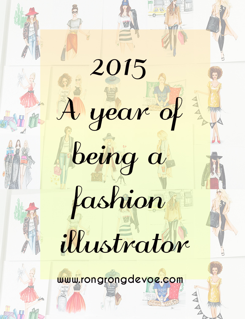 A year of being a full time fashion illustrator Rongrong DeVoe