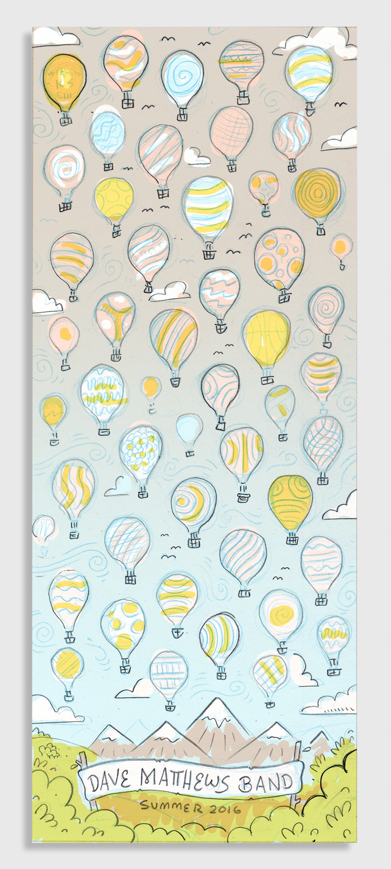 This one would be a cool nontraditional format - a tall skinny print depicting a hot air balloon rally. Each balloon would have a tour date on it and they would all have a variety of patterns & colors on them.