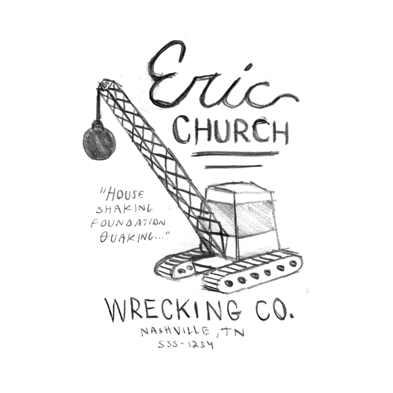 The concept here is a t-shirt for a fake wrecking company named after Eric. The shirt would be made to look like a vintage tee from the 70s or 80s that you found at goodwill. The company 'slogan' could be a reference to the song lyrics, a nice little easter egg for the fans.