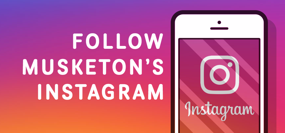 Follow Musketon's Instagram