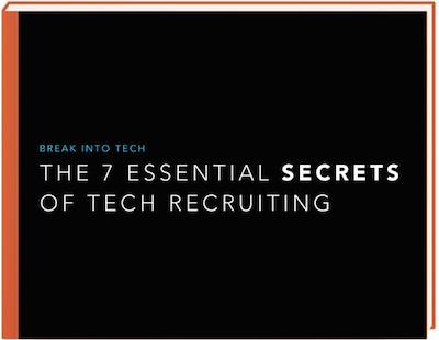 7 Secrets of Tech Recruiting