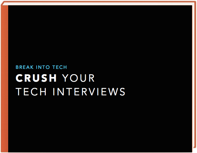 Crush Your Tech Interviews