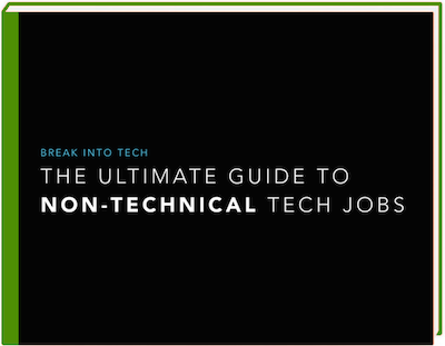 The Ultimate Guide to Non-Technical Tech Jobs