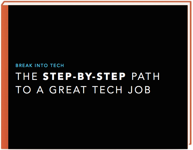 Get my free course! - Want more tips for breaking into tech? Get free access to my step-by-step course to landing a tech job, based on my experience going from teaching kindergarten to jobs at Apple, LinkedIn, and startups.